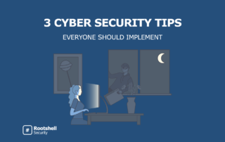 Cyber Security Tips - Rootshell Security